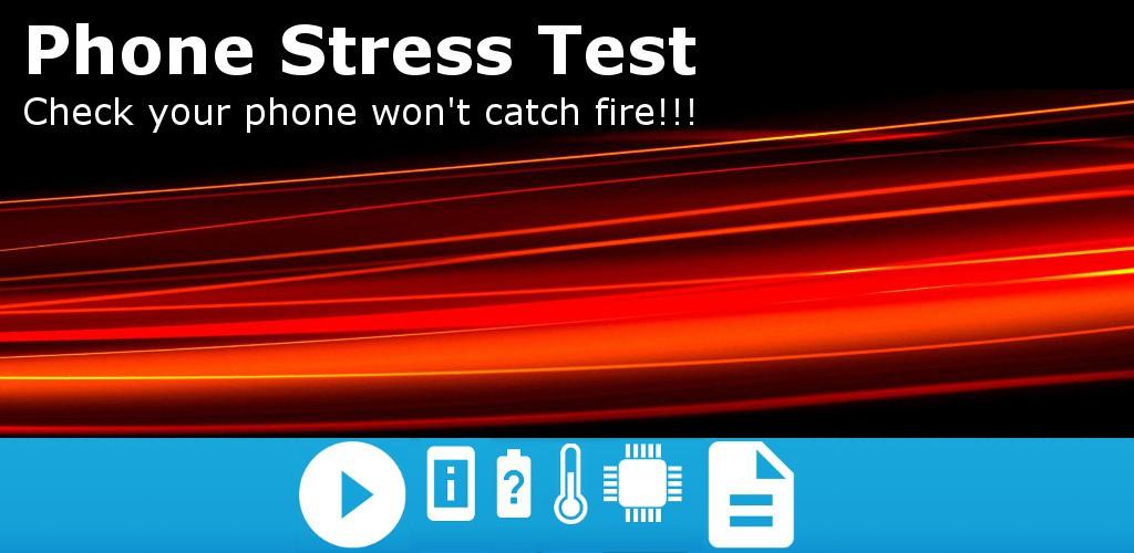 Phone Stress Test
